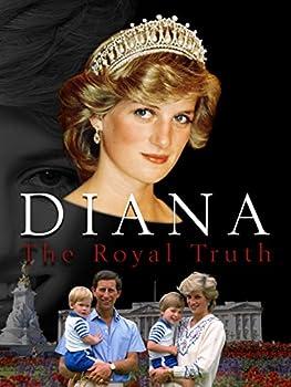 Diana  The Royal Truth