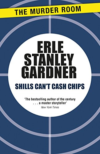 Shills Can't Cash Chips (Cool & Lam) (English Edition)