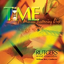 Time (A Maniac Scattering Dust)