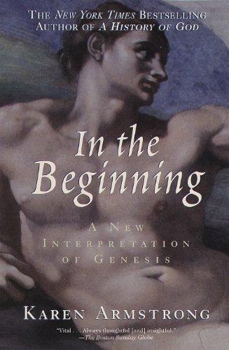 In the Beginning: A New Interpretation of Genesis (English Edition)