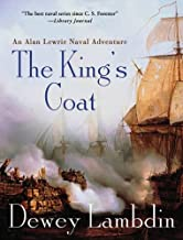 The King's Coat: An Alan Lewrie Naval Adventure (Alan Lewrie Naval Adventures Book 1)