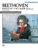 Sonata No. 21 in C Major, Opus 53 For The Piano: Waldstein (Alfred Masterwork Edition)
