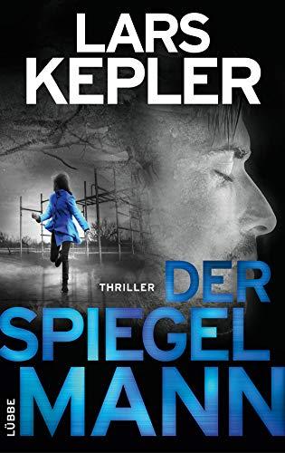 Der Spiegelmann: Schweden-Thriller (Joona Linna 8)