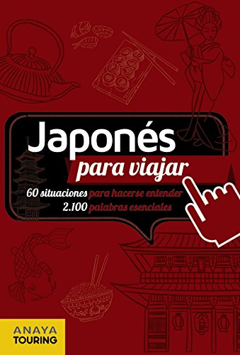 Japonés para viajar (FRASE-LIBRO Y DICCIONARIO DE VIAJE)