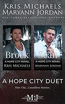 A Hope City Duet by [Kris Michaels, Maryann Jordan, Hopeful Heroes]