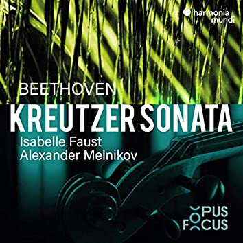 "Beethoven: Violin Sonata No. 9 ""Kreutzer"""