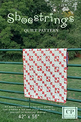 Shoestrings: A Playful, Fun Quilt Pattern (English Edition)