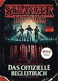 STRANGER THINGS: Das offizielle Begleitbuch ? ein NETFLIX-Original: Die andere Seite von Stranger Things - Gina McIntyre