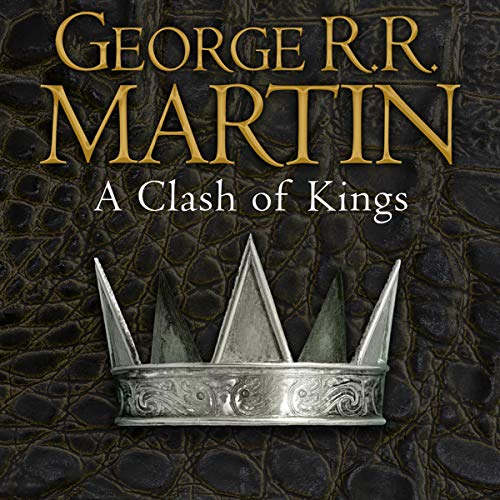 A Clash of Kings     Book 2 of A Song of Ice and Fire              By:                                                                                                                                 George R. R. Martin                               Narrated by:                                                                                                                                 Roy Dotrice                      Length: 37 hrs and 12 mins     1,409 ratings     Overall 4.8