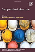 Comparative Labor Law (Research Handbooks in Comparative Law)