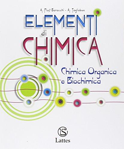 Elementi di chimica. Chimica organica e biochimica. Per le Scuole superiori. Con e-book. Con espansione online