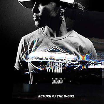 Return of the B-Girl
