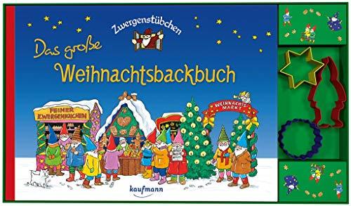 Zwergenstübchen Das große Weihnachtsbackbuch mit Ausstechförmchen (Zwergenstübchen - Backbücher und Kochbücher für Kinder, Eltern, Familien)