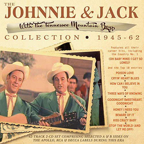The Johnnie & Jack Collection 1945-62