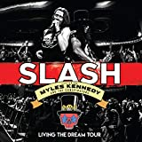 Slash ft. Myles Kennedy & The Conspirators: Living The Dream Tour (2CD+Blu-Ray) (Audio CD (Live))