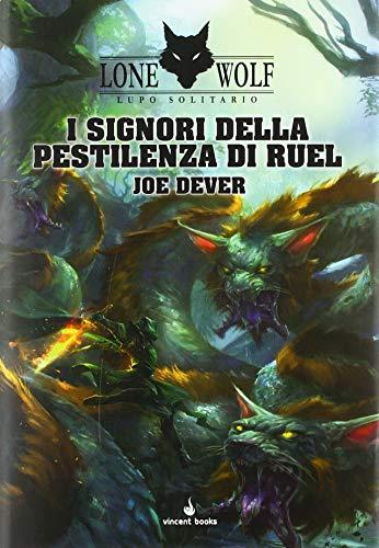 I signori della pestilenza di Ruel. Lupo solitario (Vol. 13)