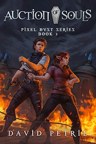 Auction of Souls: Fantasy GameLit RPG Series (Pixel Dust Book 3) (English Edition)