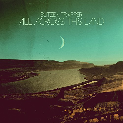 Album Art for All Across This Land by Blitzen Trapper
