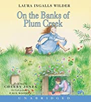 On the Banks of Plum Creek CD (Little House)