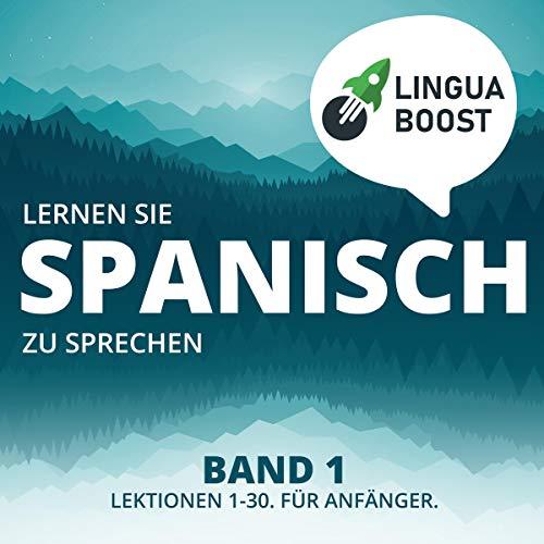 Lernen Sie Spanisch zu Sprechen. Band 1 Titelbild
