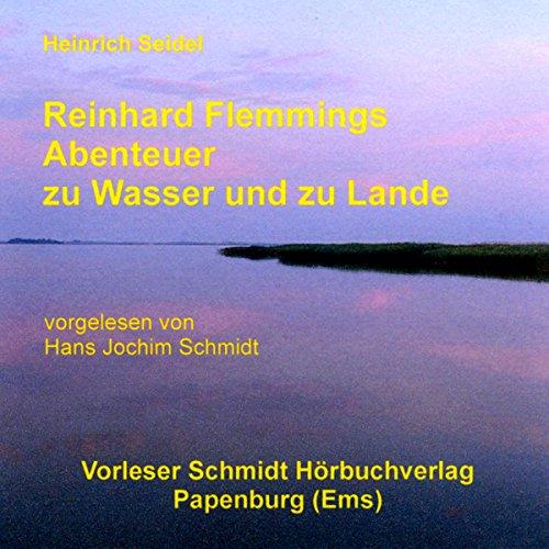 Reinhard Flemmings Abenteuer zu Wasser und zu Lande Titelbild