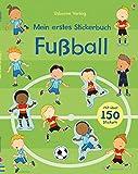 Mein erstes Stickerbuch: Fußball