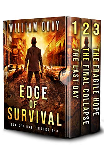 Edge of Survival Box Set One: Post Apocalyptic Survival Thriller (Books 1-3) by [William Oday]