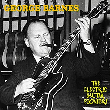 The Electric Guitar Pioneer (Remastered)
