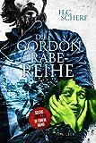 Die Gordon Rabe-Reihe: Sammlung in 6 Teilen