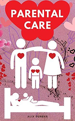 Parental care (English Edition)