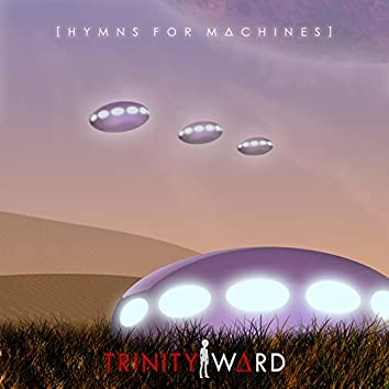 Hymns for Machines