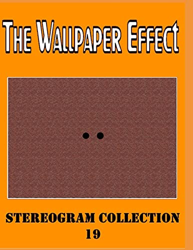 The Wallpaper Effect: Stereogram Mix 19