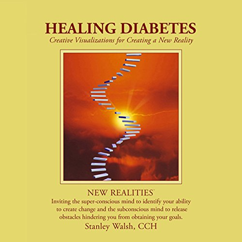 New Realities: Healing Diabetes audiobook cover art
