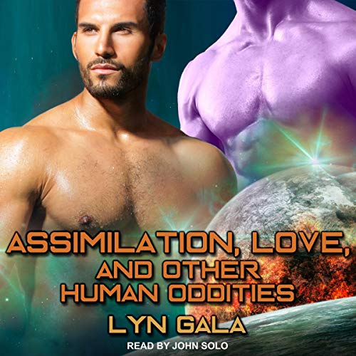 Assimilation, Love, and Other Human Oddities audiobook cover art
