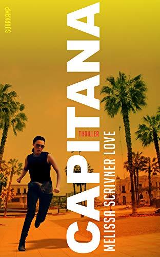 Buchseite und Rezensionen zu 'Capitana: Thriller (suhrkamp taschenbuch)' von Thomas Wörtche