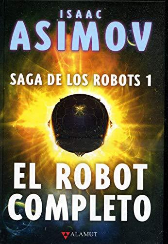 El robot completo: 91 (Alamut Serie Fantástica)