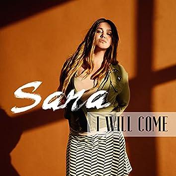 I Will Come