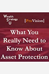What You Really Need to Know About Asset Protection (Wealth Strategy U: School of Tax Strategy, Session 10) Audio CD