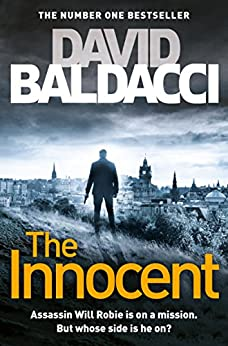 The Innocent: A Will Robie Novel 1 by [David Baldacci]