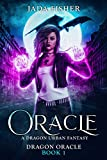 Oracle: A Dragon Urban Fantasy (Dragon Oracle Book 1)