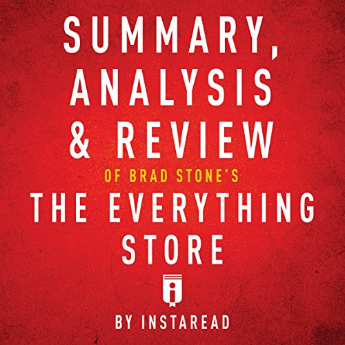 Summary, Analysis & Review of Brad Stone's The Everything Store by Instaread Titelbild