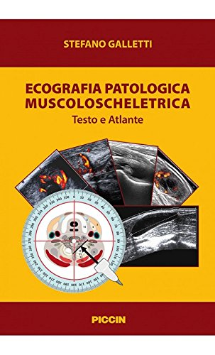 Ecografia patologica muscoloscheletrica. Testo e atlante