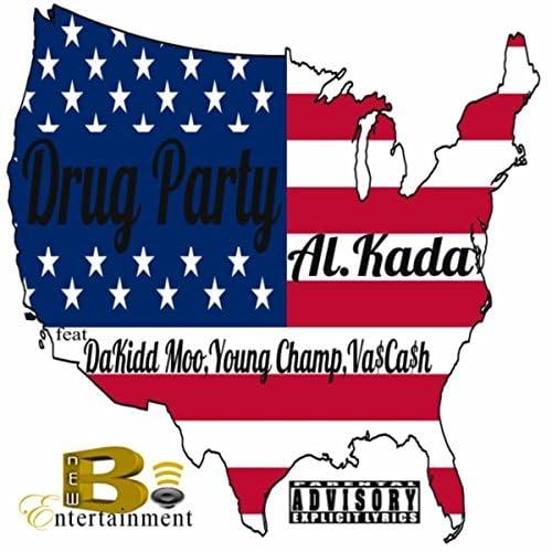 AL. Kada feat. Dakidd Moo, Young Champ & Va$ca$h