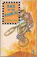Race of the Radical 0670805572 Book Cover