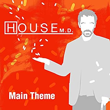 """Main Theme (From """"House M.D"""")"""