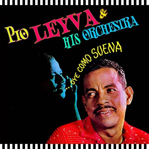Pío Leyva & His Orchestra