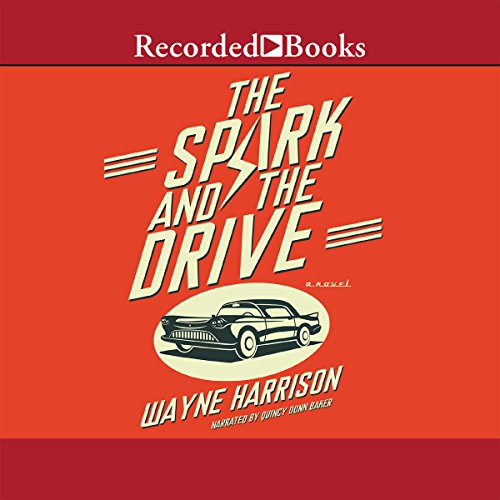 The Spark and the Drive audiobook cover art