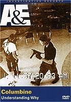 Investigative Reports: Columbine: Understanding [DVD] [Import]