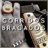 Corridos Bragados