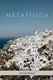 Metafísica: Libro Completo - Aristóteles